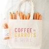 Чанта за пазар COFFEE CARROTS & WINE